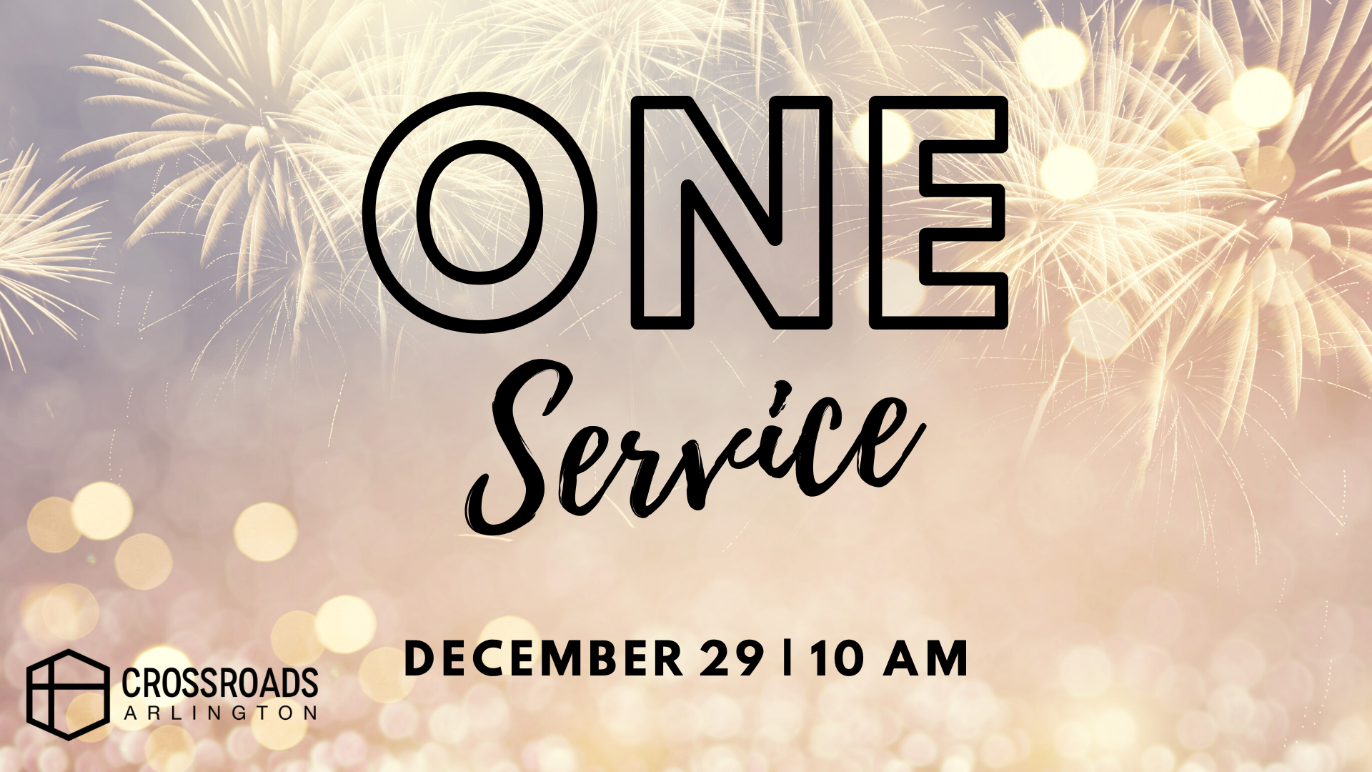 One Service  December 29th at 10 am